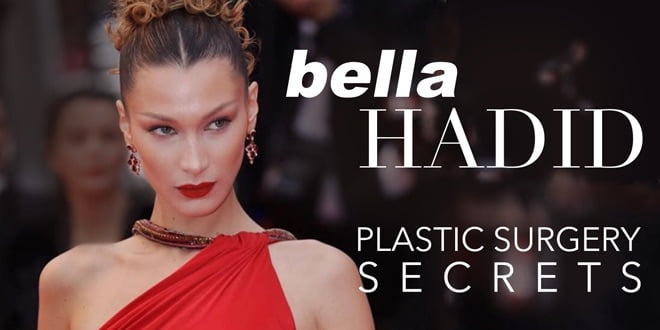 bella hadid plastic surgery secrets